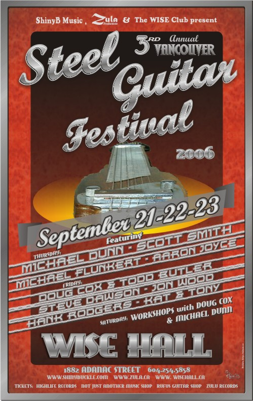 3rd Annual Vancouver Steel Guitar Festival -- 9.21-23.06 -- WISE Hall