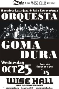 Orquesta Goma Dura -- 10.25.06 -- WISE Hall