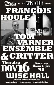Francois Houle / Tom Varner Ensemble plus Critter -- 11.16.06 -- WISE Hall