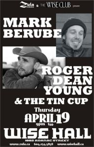 Mark Berube / Roger Dean Young & The Tin Cup -- 4.19.07 -- WISE Hall