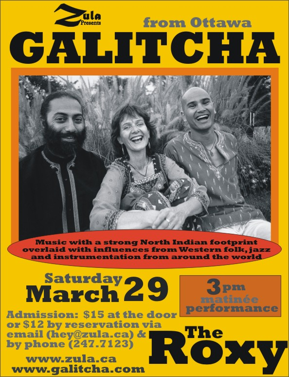 Galitcha -- 3.29.08 -- The Roxy -- Gabriola & 3.30.08 -- El Zocalo -- Salt Spring