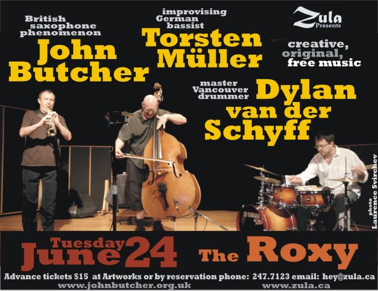 John Butcher, Torsten Müller, Dylan van der Schyff -- 6.24.08 -- The Roxy -- Gabriola