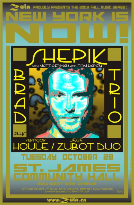 New York Is Now! -- Brad Shepik Trio plus Francois Houle & Jesse Zubot -- 10.28.03 --