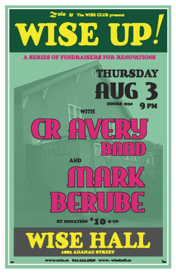 Wise Up #1: CR Avery Band & Mark Berube -- 8.3.06