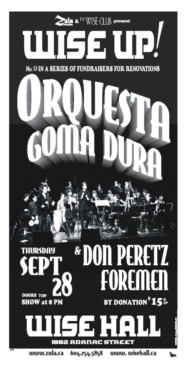Wise Up! #9: Orquesta Goma Dura & Don Peretz's Foremen